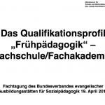 2010_Detlef_Zech_Das_Qualifikationsprofil_Fruehpaedagogik_Fachschule_Fachakademie.pdf